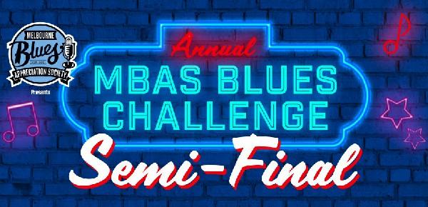 MBAS Blues Challenge SEMI FINAL