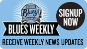 Sign up to Blues Weekly